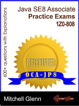 OCAJP Oracle Certified Associate Java SE 8 Programmer Practice Exams Kindle Edition